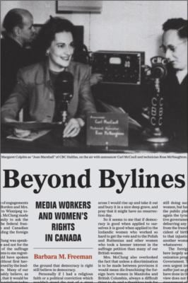 Beyond Bylines: Media Workers and Women's Rights in Canada 9781554582693