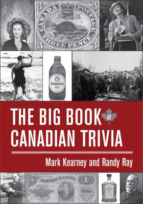The Big Book of Canadian Trivia 9781554884179