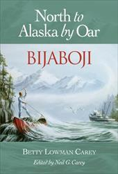 Bijaboji: North to Alaska by Oar 6827394