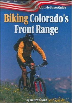 Biking Colorado's Front Range 9781552650400