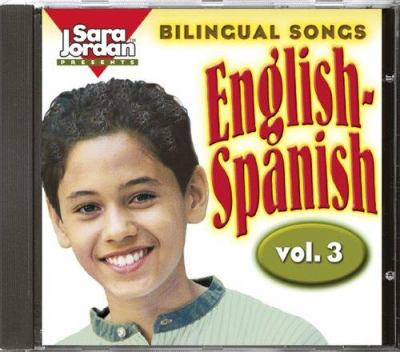 Bilingual Songs English-Spanish: Vol 3 9781553860341