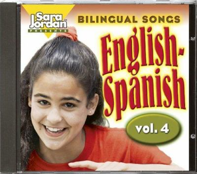 Bilingual Songs English-Spanish: Vol. 4 9781553860396
