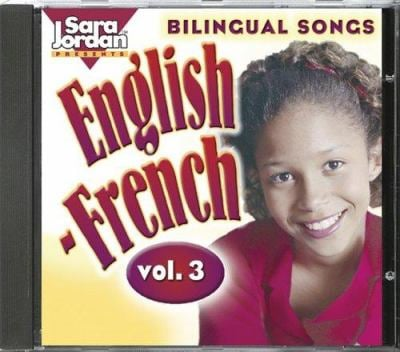 Bilingual Songs English-French: Vol. 3 9781553860464
