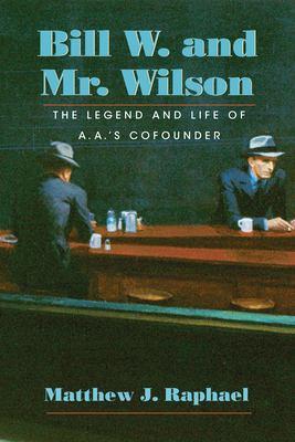 Bill W. and Mr. Wilson