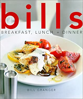 Bills Breakfast, Lunch and Dinner 9781552851500