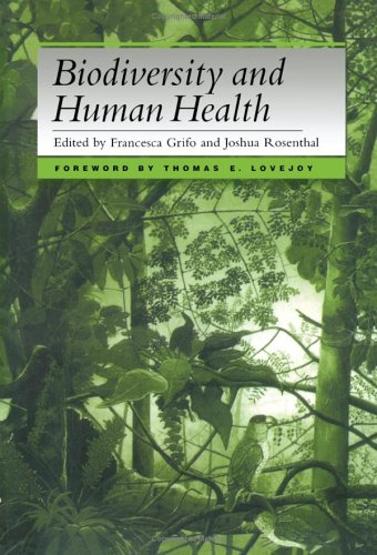 Biodiversity and Human Health 9781559635011