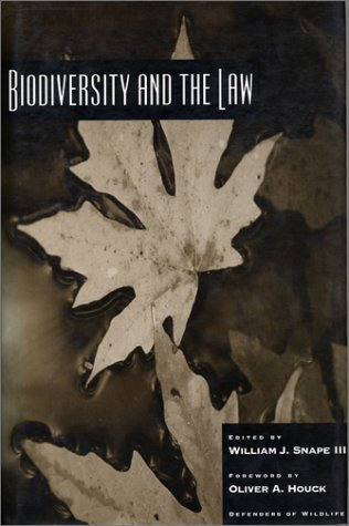 Biodiversity and the Law 9781559633956