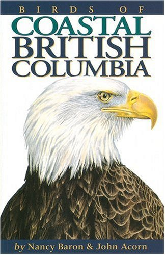 Birds of Coastal British Columbia 9781551050980