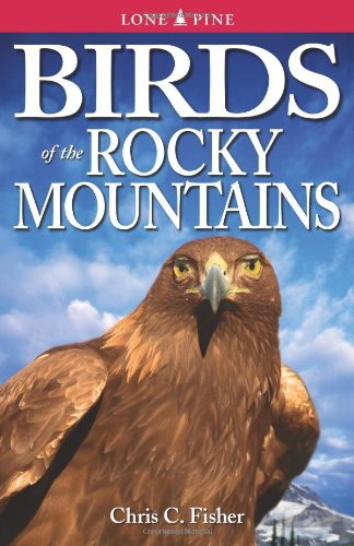 Birds of the Rocky Mountains 9781551050911
