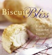 Biscuit Bliss: 101 Foolproof Recipes for Fresh and Fluffy Biscuits in Just Minutes 6905906