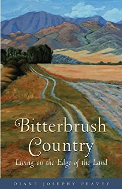 Bitterbrush Country: Living on the Edge of the Land 9781555912932