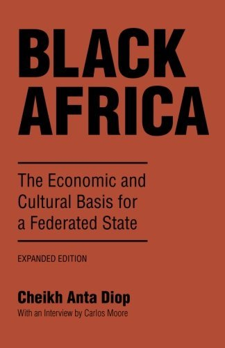Black Africa: The Economic and Cultural Basis for a Federated State 9781556520617
