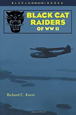 Black Cat Raiders of World War II 9781557504715