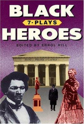 Black Heroes: Seven Plays 9781557830272