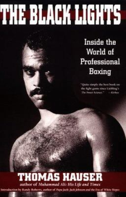 Black Lights: Inside the World of Professional Boxing 9781557285973