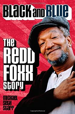 Black and Blue: The Redd Foxx Story 9781557837547