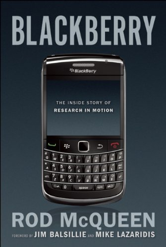 Blackberry: The Inside Story of Research in Motion 9781552639405