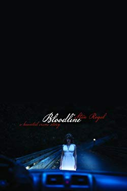 Bloodline: A Haunted Crime Story 9781554830282