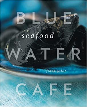 Blue Water Cafe Seafood 9781553653684