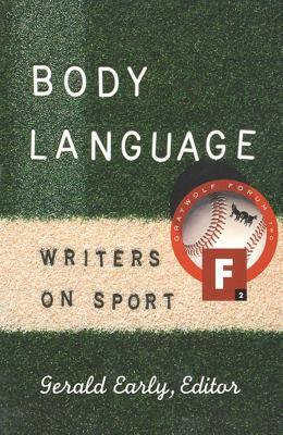 Body Language: Writers on Sport 9781555972622