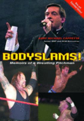 Bodyslams!: Memoirs of a Wrestling Pitchman 9781550227093