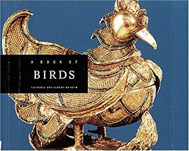 Book of Birds: The Victoria and Albert Museum Animals Series 9781558594425