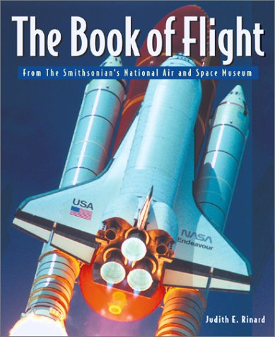 Book of Flight: The Smithsonian National Air and Space Museum 9781552095997