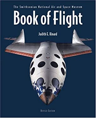 Book of Flight: The Smithsonian National Air and Space Museum 9781554072750