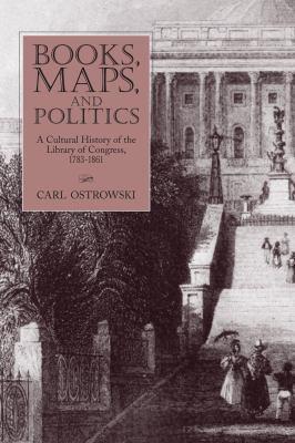 Books, Maps, and Politics 9781558497801