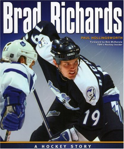Brad Richards: A Hockey Story 9781551096339