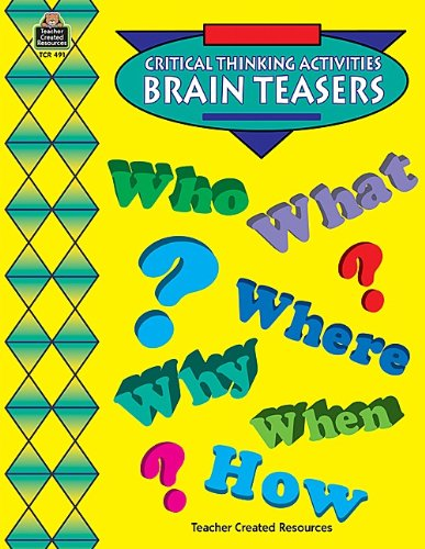 Brain Teasers, Grades 5-8: Critical Thinking Activities 9781557344915