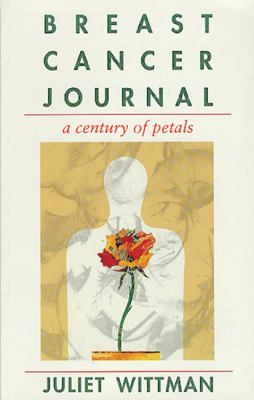 Breast Cancer Journal: A Century of Petals