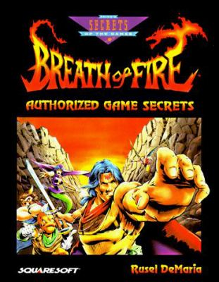 Breath of Fire Authorized Game Secrets 9781559586139