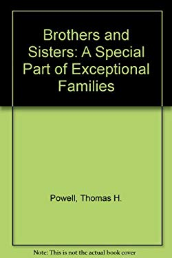 Brothers & Sisters--A Special Part of Exceptional Families 9781557661104