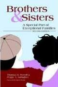 Brothers and Sisters: A Special Part of Exceptional Families 9781557668516