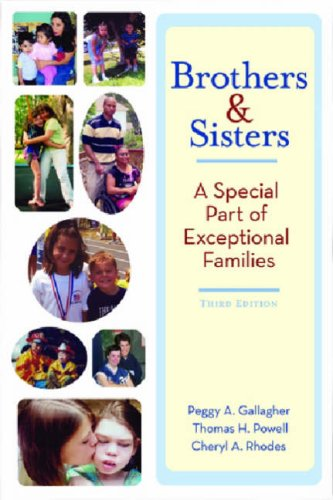 Brothers and Sisters: An Special Part of Exceptional Families 9781557667199