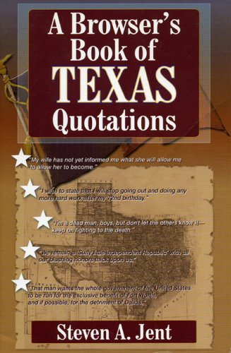 Browser's Book of Texas Quotations 9781556228445