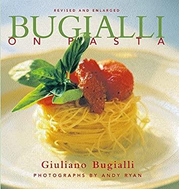 Bugialli on Pasta 9781556709845