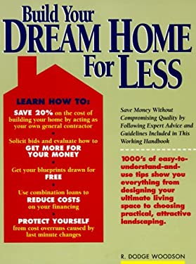 Build Your Dream Home for Less 9781558703834