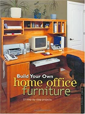 Build Your Own Home Office Furniture 9781558705616