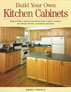 Build Your Own Kitchen Cabinets 9781558704619