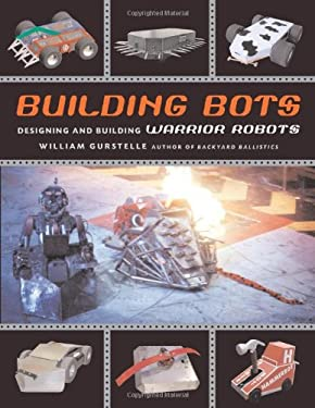 Building Bots: Designing and Building Warrior Robots 9781556524592