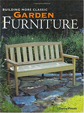 Building More Classic Garden Furniture 9781558705647