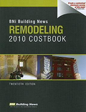 Bni Building News Remodeling 2010 Costbook 9781557016652