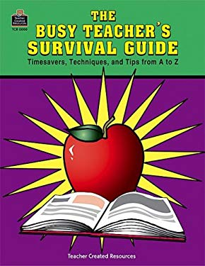 Busy Teacher's Survival Guide 9781557340290