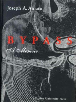 Bypass: A Memoir 9781557531766