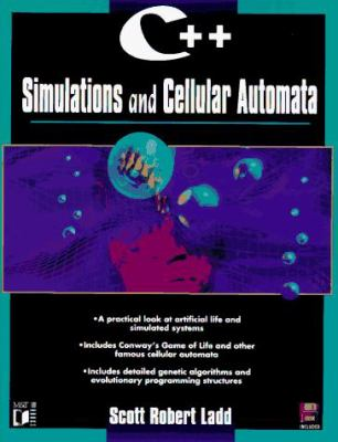 C++ Simulations and Cellular Automata 9781558514478