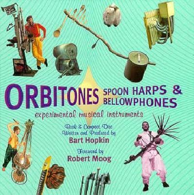 CD Orbitones, Spoonharps..(Tr/CD) [With Book] 9781559614818
