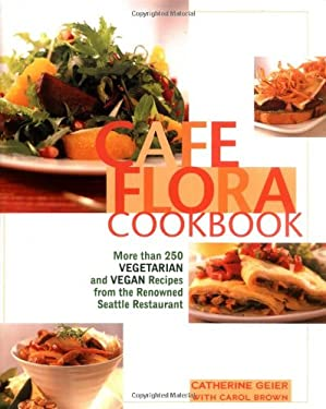 Cafe Flora Cookbook 9781557884718