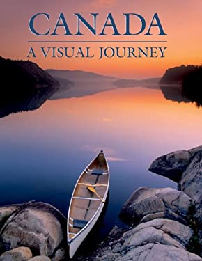 Canada: A Visual Journey 9781552857595